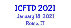 International Conference on Food Tourism and Destinations (ICFTD) January 18, 2021 - Rome, Italy