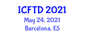 International Conference on Food Tourism and Development (ICFTD) May 24, 2021 - Barcelona, Spain