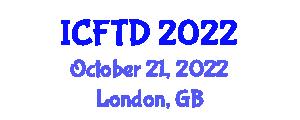 International Conference on Food Tourism and Development (ICFTD) October 21, 2022 - London, United Kingdom