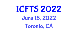 International Conference on Food Tourism and Sustainability (ICFTS) June 15, 2022 - Toronto, Canada