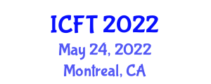 International Conference on Food Tourism (ICFT) May 24, 2022 - Montreal, Canada