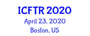 International Conference on Food Tourism Research (ICFTR) April 23, 2020 - Boston, United States