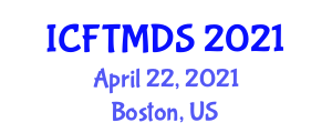 International Conference on Food Traceability, Methods, Devices and Sensors (ICFTMDS) April 22, 2021 - Boston, United States