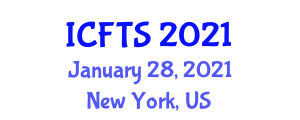 International Conference on Food Traceability Systems (ICFTS) January 28, 2021 - New York, United States