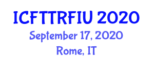 International Conference on Food Traceability Technologies and Radio-Frequency Identification Usage (ICFTTRFIU) September 17, 2020 - Rome, Italy