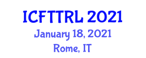 International Conference on Food Traceability Technologies, Regulations and Legislation (ICFTTRL) January 18, 2021 - Rome, Italy