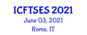 International Conference on Food Transportation Systems and Eutectic Systems (ICFTSES) June 03, 2021 - Rome, Italy