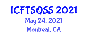 International Conference on Food Transportation Systems, Quality, Safety and Sustainability (ICFTSQSS) May 24, 2021 - Montreal, Canada