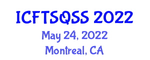 International Conference on Food Transportation Systems, Quality, Safety and Sustainability (ICFTSQSS) May 24, 2022 - Montreal, Canada