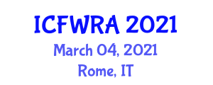 International Conference on Food Waste Recovery Assessment (ICFWRA) March 04, 2021 - Rome, Italy