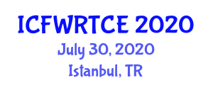 International Conference on Food Waste Recovery Techniques and Conventional Extraction (ICFWRTCE) July 30, 2020 - Istanbul, Turkey