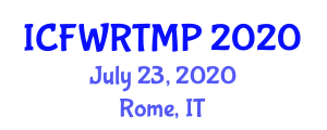 International Conference on Food Waste Recovery Techniques and Macroscopic Pretreatment (ICFWRTMP) July 23, 2020 - Rome, Italy