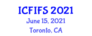 International Conference on Foodborne Illness and Food Safety (ICFIFS) June 15, 2021 - Toronto, Canada