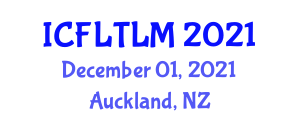International Conference on Foreign Language Teaching and Learning Methodologies (ICFLTLM) December 01, 2021 - Auckland, New Zealand