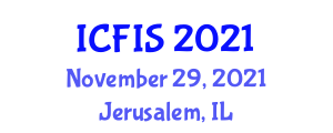 International Conference on Forensic and Investigative Sciences (ICFIS) November 29, 2021 - Jerusalem, Israel