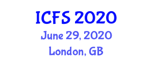International Conference on Forensic Sciences (ICFS) June 29, 2020 - London, United Kingdom