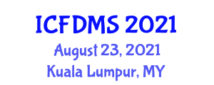 International Conference on Forest Disease Management and Silviculture (ICFDMS) August 23, 2021 - Kuala Lumpur, Malaysia