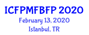 International Conference on Forest Products Marketing and Forest-Based Food Products (ICFPMFBFP) February 13, 2020 - Istanbul, Turkey