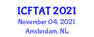 International Conference on Function Theory and Approximation Theory (ICFTAT) November 04, 2021 - Amsterdam, Netherlands