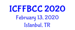 International Conference on Functional Foods: Benefits, Concerns and Challenges (ICFFBCC) February 13, 2020 - Istanbul, Turkey