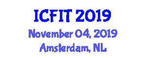 International Conference on Future Information Technology (ICFIT) November 04, 2019 - Amsterdam, Netherlands