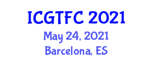 International Conference on Gastronomy Tourism and Food Culture (ICGTFC) May 24, 2021 - Barcelona, Spain