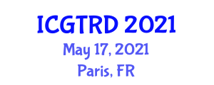 International Conference on Gastronomy Tourism and Regional Development (ICGTRD) May 17, 2021 - Paris, France