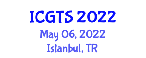 International Conference on Gastronomy Tourism Studies (ICGTS) May 06, 2022 - Istanbul, Turkey