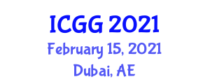 International Conference on Geography and Geosciences (ICGG) February 15, 2021 - Dubai, United Arab Emirates