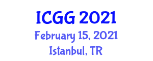 International Conference on Geography and Geosciences (ICGG) February 15, 2021 - Istanbul, Turkey