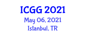International Conference on Geography and Geosciences (ICGG) May 06, 2021 - Istanbul, Turkey