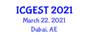 International Conference on Geography, Environment and Sustainable Transportation (ICGEST) March 22, 2021 - Dubai, United Arab Emirates