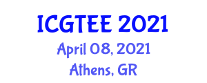 International Conference on Geography, Transport, Energy and Environment (ICGTEE) April 08, 2021 - Athens, Greece