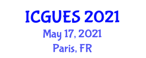 International Conference on Geography, Urban and Environmental Studies (ICGUES) May 17, 2021 - Paris, France