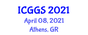 International Conference on Geology, Geotechnology and Seismology (ICGGS) April 08, 2021 - Athens, Greece