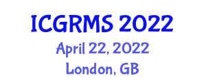 International Conference on Geomorphology, Rock Mechanics and Seismology (ICGRMS) April 22, 2022 - London, United Kingdom