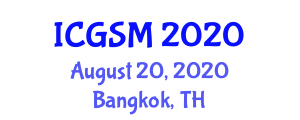 International Conference on Geophysics, Seismology and Mineralogy (ICGSM) August 20, 2020 - Bangkok, Thailand
