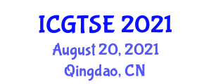International Conference on Green Technologies and Sustainable Energy (ICGTSE) August 20, 2021 - Qingdao, China