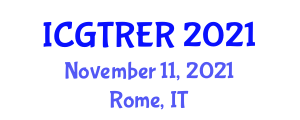 International Conference on Green Technology and Renewable Energy Resouces (ICGTRER) November 11, 2021 - Rome, Italy