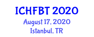 International Conference on Halal Food Bioprocessing and Technology (ICHFBT) August 17, 2020 - Istanbul, Turkey