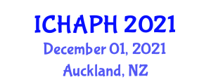 International Conference on Healthcare Administration and Public Health (ICHAPH) December 01, 2021 - Auckland, New Zealand
