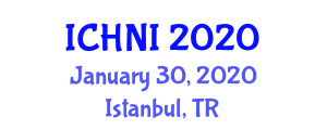 International Conference on Healthcare and Nursing Informatics (ICHNI) January 30, 2020 - Istanbul, Turkey