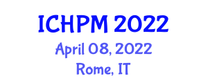 International Conference on Healthcare Policy and Management (ICHPM) April 08, 2022 - Rome, Italy