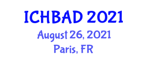 International Conference on Horse Breeding and Animal Diseases (ICHBAD) August 26, 2021 - Paris, France