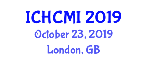 International Conference on Human Computer and Machine Interaction (ICHCMI) October 23, 2019 - London, United Kingdom