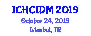 International Conference on Human-Computer Interaction and Design Methodologies (ICHCIDM) October 24, 2019 - Istanbul, Turkey