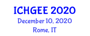 International Conference on Human Geography, Earth and Environment (ICHGEE) December 10, 2020 - Rome, Italy