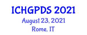 International Conference on Human Geography, Planning and Development Studies (ICHGPDS) August 23, 2021 - Rome, Italy