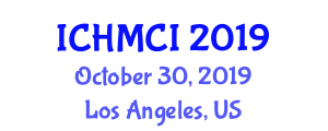 International Conference on Human Machine and Computer Interaction (ICHMCI) October 30, 2019 - Los Angeles, United States
