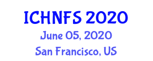 International Conference on Human Nutrition and Food Sciences (ICHNFS) June 05, 2020 - San Francisco, United States